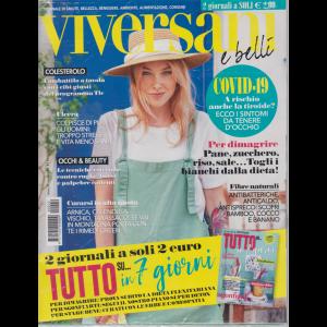 Viversani e  Belli - + Tutto su ....in 7 giorni - n. 29 - 10/7/2020 - settimanale