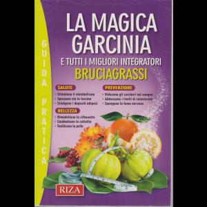 Riza Relax -Guida pratica -  La magica garcinia e tutti i migliori integratori bruciagrassi - n. 6 - luglio - agosto 2020 -