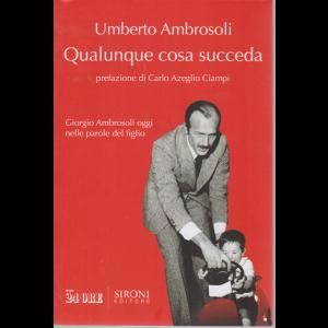 Il Sole 24 Ore I Fatti - Qualunque cosa succeda - Umberto Ambrosoli - n. 3/2020 - mensile -