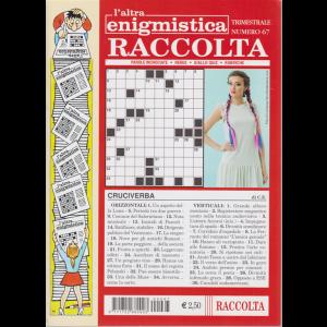 Raccolta L'altra enigmistica - n. 67 - trimestrale - luglio - settembre 2020