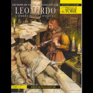 Le Storie Speciale - Leonardo-L'ombra della congiura - annuale - n. 7 - 11 luglio 2020 - 128 pagine a colori