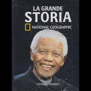 La Grande Storia -National Geographic -  n. 40 - Keynes - Zapata - settimanale - 10/7/2020 - copertina rigida