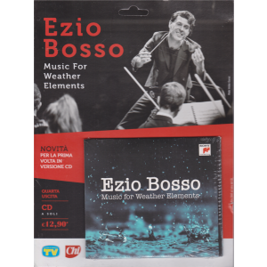 Cd Sorrisi Canzoni - n. 17 - Ezio Bosso - Music For weather elements - quarta uscita - 14/7/2020 - settimanale