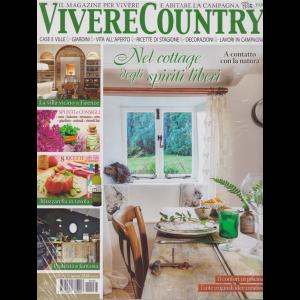 Vivere Country + Casa Chic - n. 132 - giugno 2020 - mensile - 2 riviste