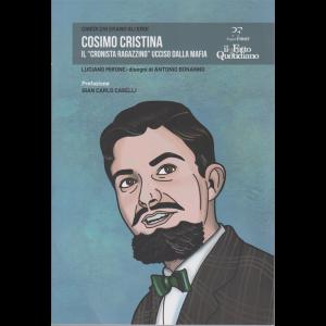 Chiedi chi erano gli eroi - Cosimo Cristina - Il cronista ragazzino ucciso dalla mafia - n. 11 - settimanale