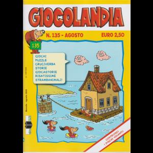 Giocolandia - n. 135 - agosto 2020 - mensile