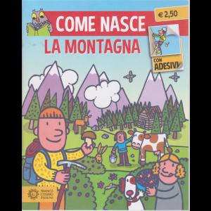 Come nasce - La montagna - n. 3 - mensile - 15/7/2020 -