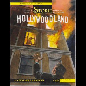 Le Storie - Hollywoodland - 2 - Polvere e sangue - mensile - luglio 2020 - n. 94