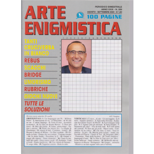 Arte Enigmistica - n. 209 - bimestrale - agosto - settembre 2020 - 100 pagine