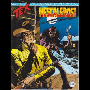 Tex Nuova Ristampa - Mescaleros ! - n. 459 - mensile - luglio 2020 -