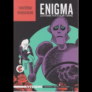 Graphic Novel Italiano -Visioni -  Enigma - La strana vita di Alan Turing - n. 11 - settimanale -