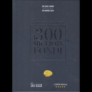 Le Opere Del Sole24ore - La guida pratica per investire - i 300 migliori fondi 2019 - mensile - n. 1/2019 - aprile 2019 - copertina rigida