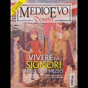 Medioevo Dossier - n. 39 - Vivere da signori nell'età di mezzo - luglio - agosto 2020 - bimestrale -