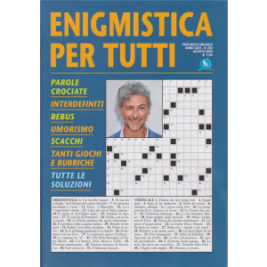 Enigmistica per tutti - n. 262 - mensile - agosto 2020