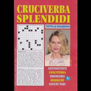 Cruciverba Splendidi - n. 37 - mensile - agosto 2020 -