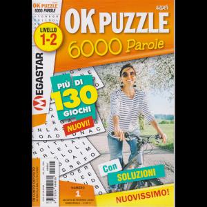Super Ok puzzle 6000 Parole - n. 1 - livello 1-2 - agosto - settembre 2020 - bimestrale -