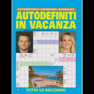 Autodefiniti In vacanza - n. 292 - agosto - ottobre 2020 -