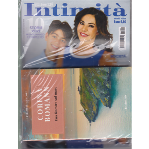 Intimita' + il libro i percorsi del cuore - Una finestra sul mare - di Corina Bomann - n. 30 - settimaale - 29 luglio 2020