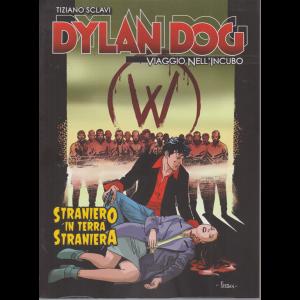 Dylan Dog - Viaggio nell'incubo - di Tiziano Sclavi - Straniero in terra straniera - n. 53 - settimanale -