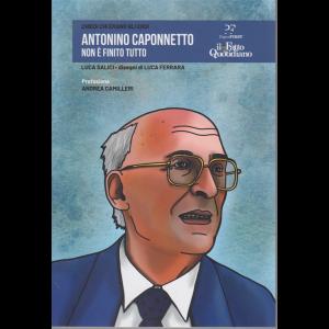 Chiedi chi erano gli eroi - Antonino Caponnetto - Non è finito tutto - n. 12 - settimanale/2020 -