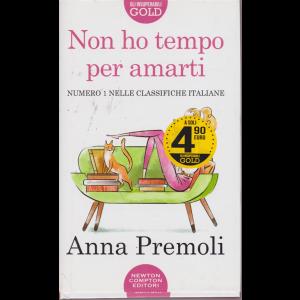 Gli insuperabili Gold - Non ho tempo per amarti - di Anna Premoli - bimestrale - 15 luglio 2020 -