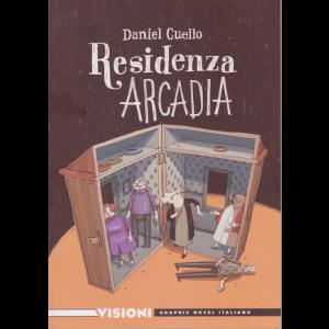 Graphic Novel Italiano - Visioni - Residenza Arcadia di Daniel Cuello - n. 12 - settimanale -