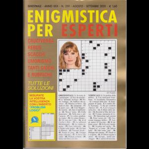 Enigmistica per esperti - n. 259 - bimestrale - agosto - settembre 2020