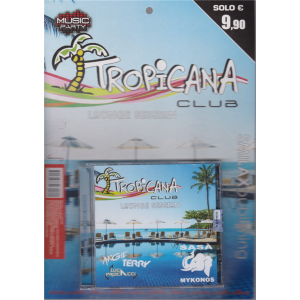 Music Party - Tropicana club - Loonge session - n. 1 - trimestrale - 3 luglio 2020 -
