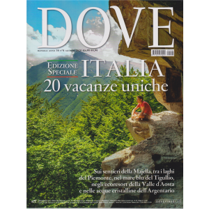 Dove - Italia 20 Vacanze uniche - n. 8 - agosto 2020 - mensile