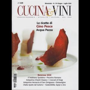 Cucina & vini - n. 174 - bimestrale - giugno - luglio 2020 -