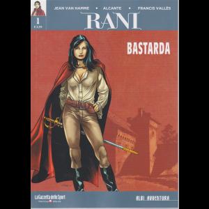 Albi Avventura - Rani - n. 1 - Bastarda - settimanale