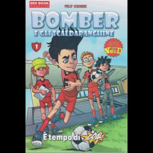 Red Book Magazine - Bomber e gli scaldapanchine - E' tempo di goal - n. 6 - mensile - 15/7/2020 - a partire dai 7 anni