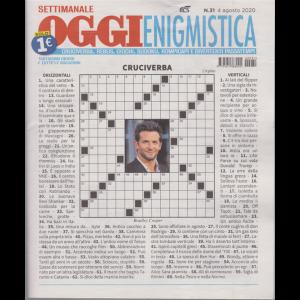 Settimanale Oggi Enigmistica - n. 31 - 4 agosto 2020 -