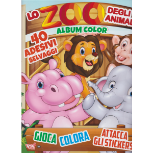 Toys2 Sticker Game - Lo zoo degli animali - Album color - n. 40 - bimestrale - 16 luglio 2020 -