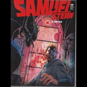 Samuel Stern - Il Mistico - n. 9 - agosto 2020 - mensile