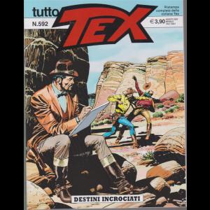 Tutto Tex - Destini Incrociati - n. 592 - agosto 2020 - mensile