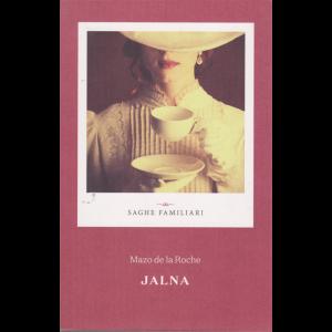 Saghe familiari - Jalna -  di Mazo de la Roche - n. 7 - settimanale -