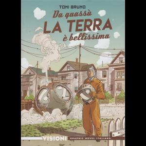 Graphic Novel Italia -Visioni -  Da quassù la terra è bellissima - n. 13 - settimanale -