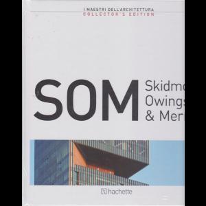 I maestri dell'architettura -SOM - Skidmore Owings & Merril - n. 40 - 31/7/2020 - quattordicinale - copertina rigida