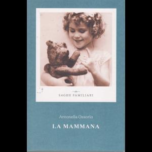 Saghe familiari - La mammana di Antonella Ossorio - n. 8 - settimanale -