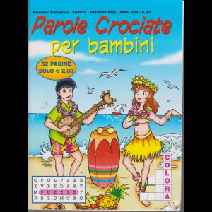 Parole Crociate per bambini - n. 56 - trimestrale - agosto - ottobre 2020 - 52 pagine