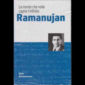I Geni della matematica - Ramanujan - La mente che volle capire l'infinito - n. 25 - settimanale - 30/7/2020 - copertina rigida