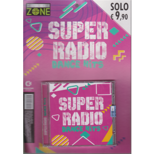 Music Zone - Super Radio Dance Hits - n. 1 - bimestrale - luglio 2020