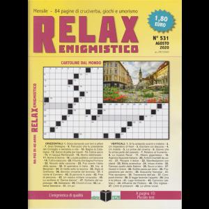 Relax - Enigmistico - n. 531 - agosto 2020 - mensile