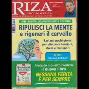 Riza Psicosomatica + Nessuna ferita è per sempre - n. 474 - mensile - agosto 2020 - 2 riviste