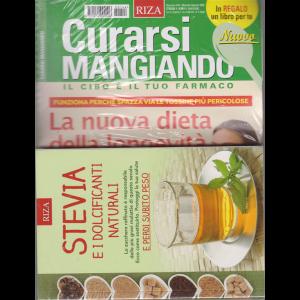 Curarsi Mangiando - n. 144 - mensile - agosto 2020 + il libro Stevia e i dolcificanti naturali