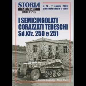 Storia Militare briefing - n. 22 - 1° agosto 2020 - bimestrale