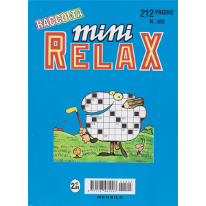 Raccolta Mini Relax - n. 505 - mensile - agosto 2020  - 212 pagine