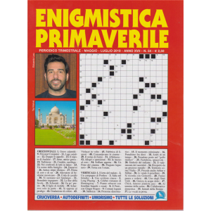 Enigmistica primaverile - n. 54 - trimestrale - maggio - luglio 2019 -