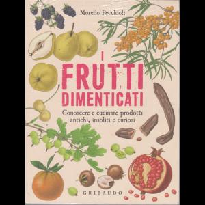 I frutti dimenticati - di Morello Pecchioli - Gribaudo